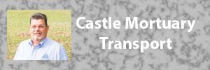 Castle Mortuary Transport